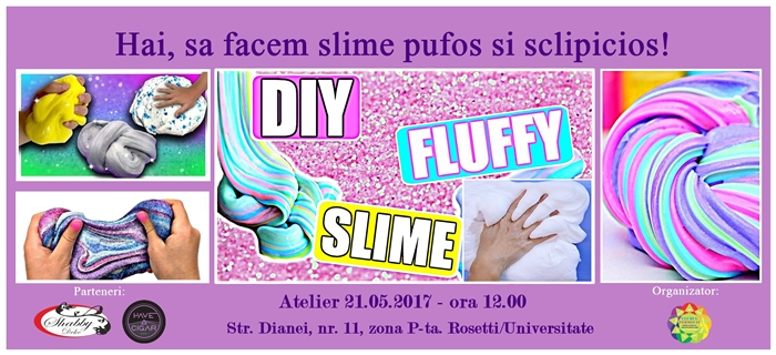 Eveniment 21.05.2017 - Slime pufos